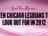 This blogger is one of the 10 Chicago lesbians to look out for in2012